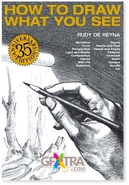 How to Draw What You See, Rudy de Reyna