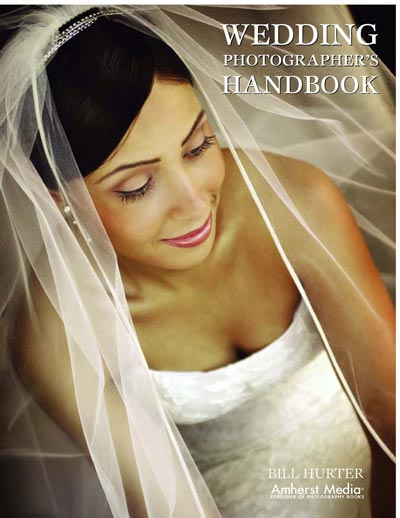 Wedding Photographer\'s Handbook, Bill Hurter