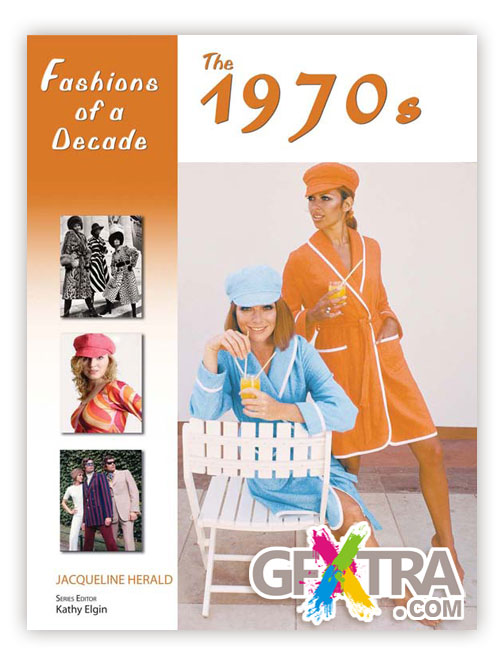Fashions of a Decade - The 1970s