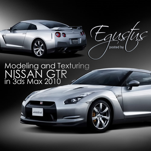 Modeling and Texturing a Car NISSAN GTR in 3ds Max