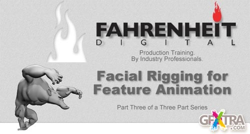 Fahrenheit - Facial Rigging for Feature Animation, Maya