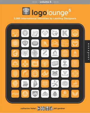 Logolounge 5 - 2,000 International Identities by Leading Designers