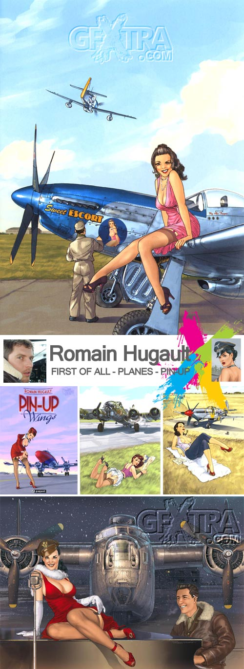 Romain Hugault [France] - Collected Images from First of All, Planes and Pin-Up