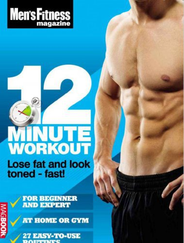 Men\'s Fitness - 12 Minute Workout 2011 UK