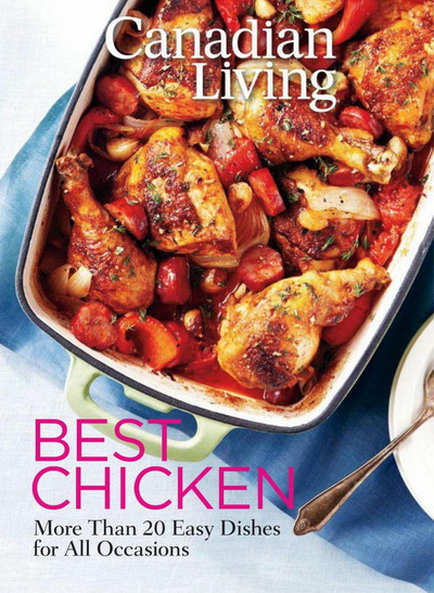 Canadian Living: Best Chicken 2012
