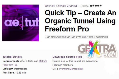 AETuts+ Quick Tip – Create An Organic Tunnel Using Freeform Pro