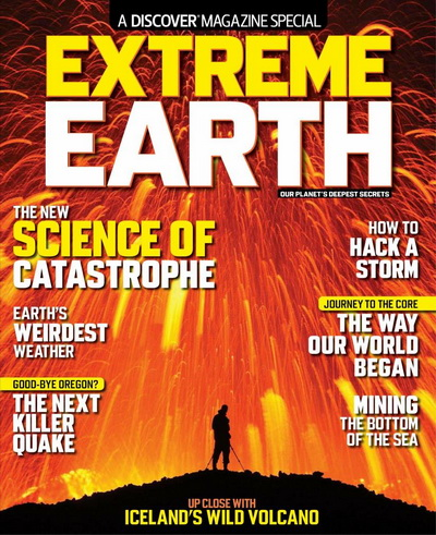 Discover Magazine USA - Extreme Earth 2012