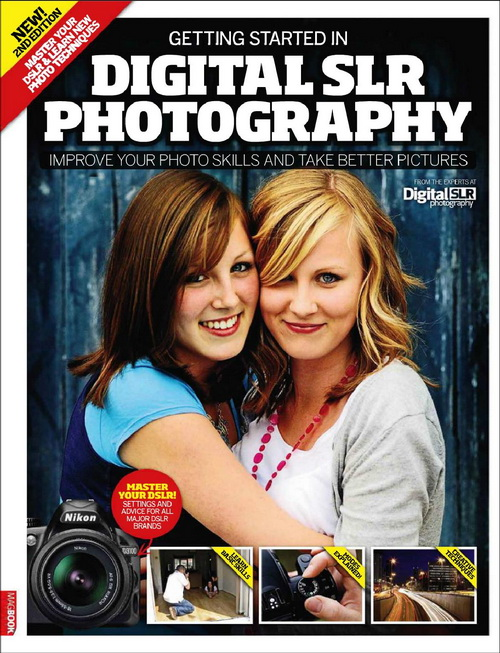 Getting Started in Digital SLR Photography 2nd Edition