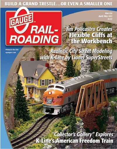 O Gauge Railroading - April/May 2012