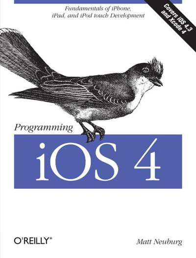 Programming iOS : Fundamentals of iPhone, iPad, and iPod touch Development (2 volume)