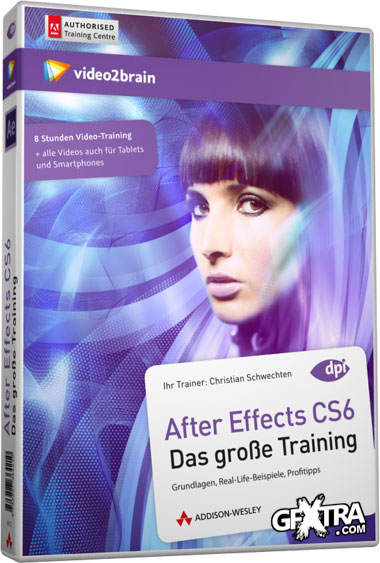 Video2Brain: After Effects CS6, The Great Training [German]