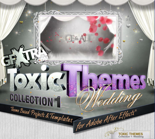 Toxic Themes Collection 1 - Wedding AE