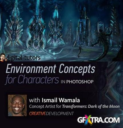 Digital Tutors - Creative Development: Environment Concepts for Characters in Photoshop with Ismail Wamala