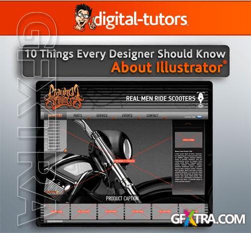 Digital-Tutors: 10 Things Every Designer Should Know About Illustrator