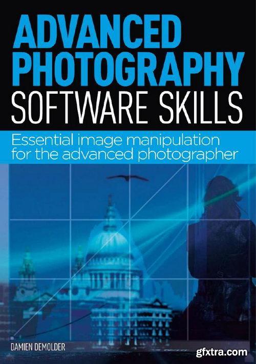 Advanced Photography Software Skills - 2013