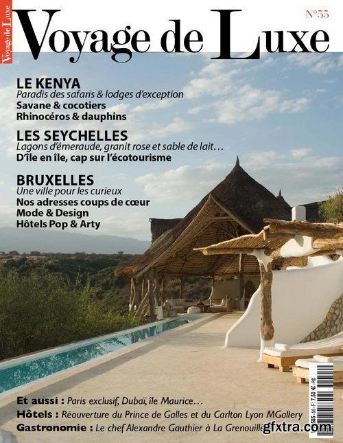 Voyage de Luxe N 55 - Mai-Juin 2013