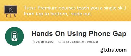 TutsPlus - Hands On Using Phone Gap
