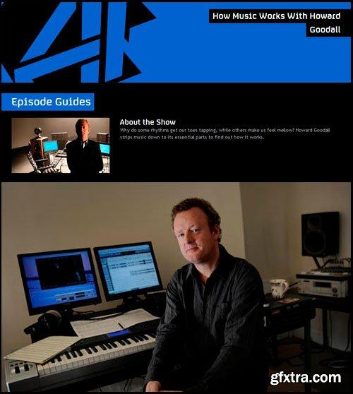 Howard Goodall\'s Story of Music: How Music Works [Reuploaded]
