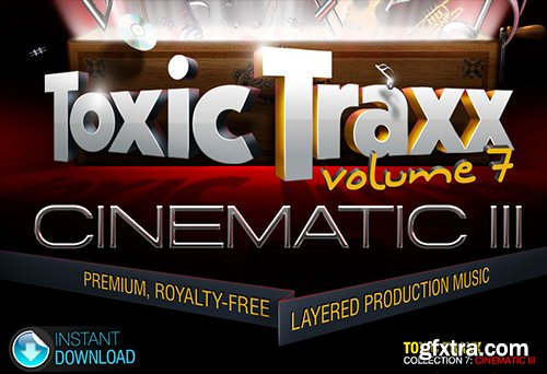 Digital Juice Toxic Traxx 7: Cinematic III (Layered Production Music Library)
