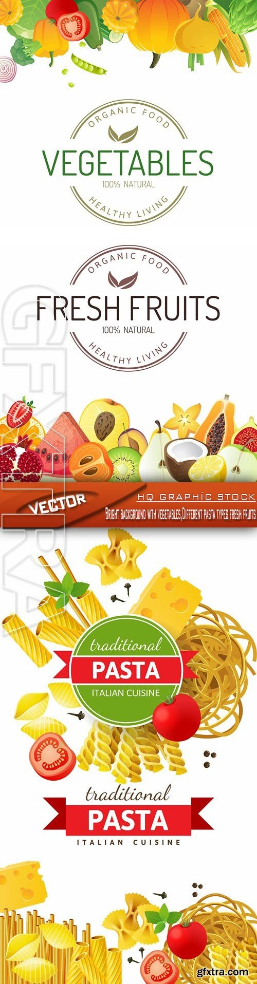 Stock Vector - Bright background with vegetables,Different pasta types,fresh fruits