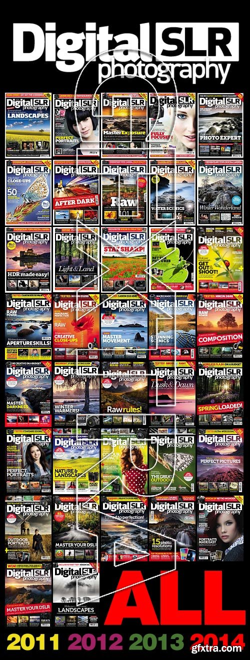 Digital SLR Photography 2011-2014 All Volumes!