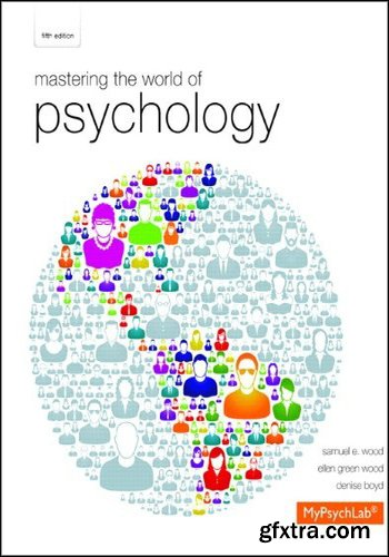 Mastering the World of Psychology (5th Edition)