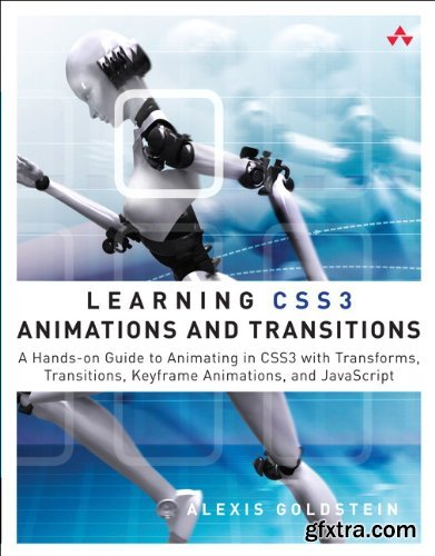 Learning CSS3 Animations & Transitions: A Hands-on Guide to Animating in CSS3 with Transforms, Transitions, Keyframes