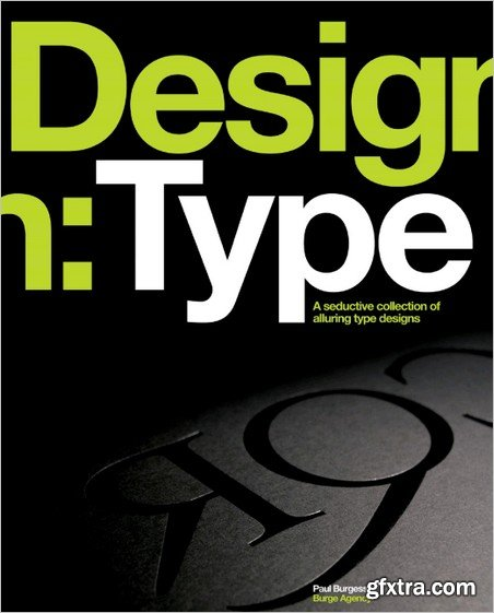 Design:Type - A Seductive Collection Of Type Designs