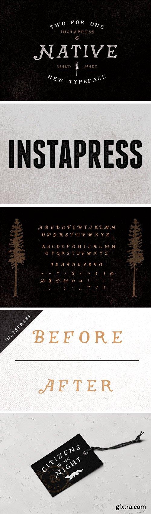 Native (+ Instapress) Font for $20