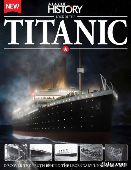All About History - Book of The Titanic 2014