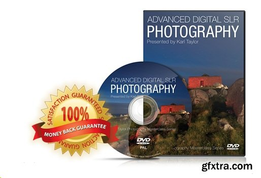 Karl Taylor - Advanced Digital SLR Photography Course