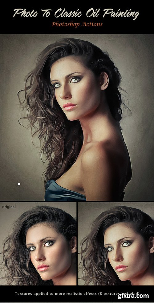 GraphicRiver Photo To Classic Oil Painting 10713611