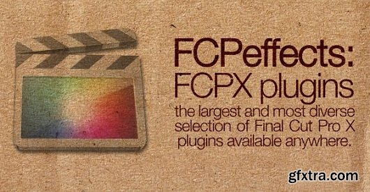 FCPEffects Plugins Bundle for Final Cut Pro X (05.2015) MacOSX