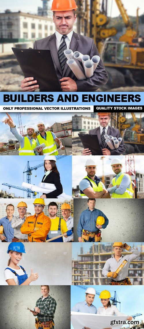 Builders And Engineers - 10 HQ Images