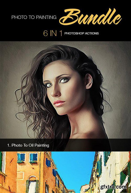 GraphicRiver Photo To Painting Bundle 6 In 1 11770910