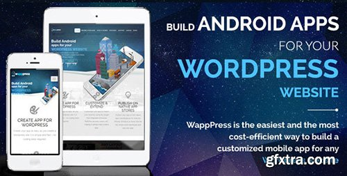 CodeCanyon - Wapppress v2.0.2 - Builds Android App for Any Wordpress Website - 10250300