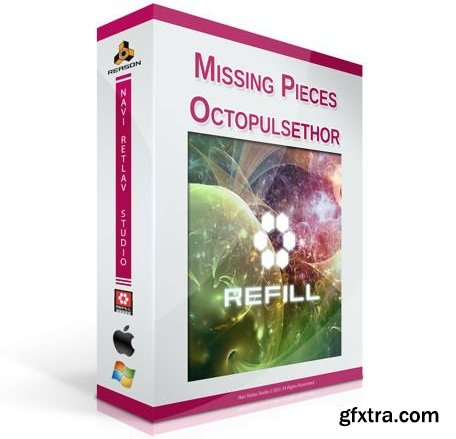 Navi Retlav Studio Missing Pieces Octopulsethor REASON REFiLL-SYNTHiC4TE