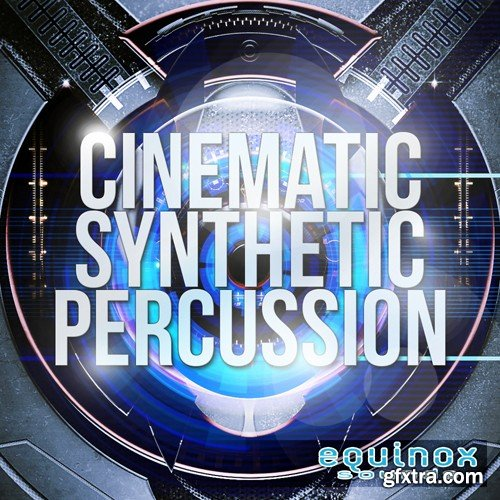 Equinox Sounds Cinematic Synthetic Percussion WAV-DISCOVER