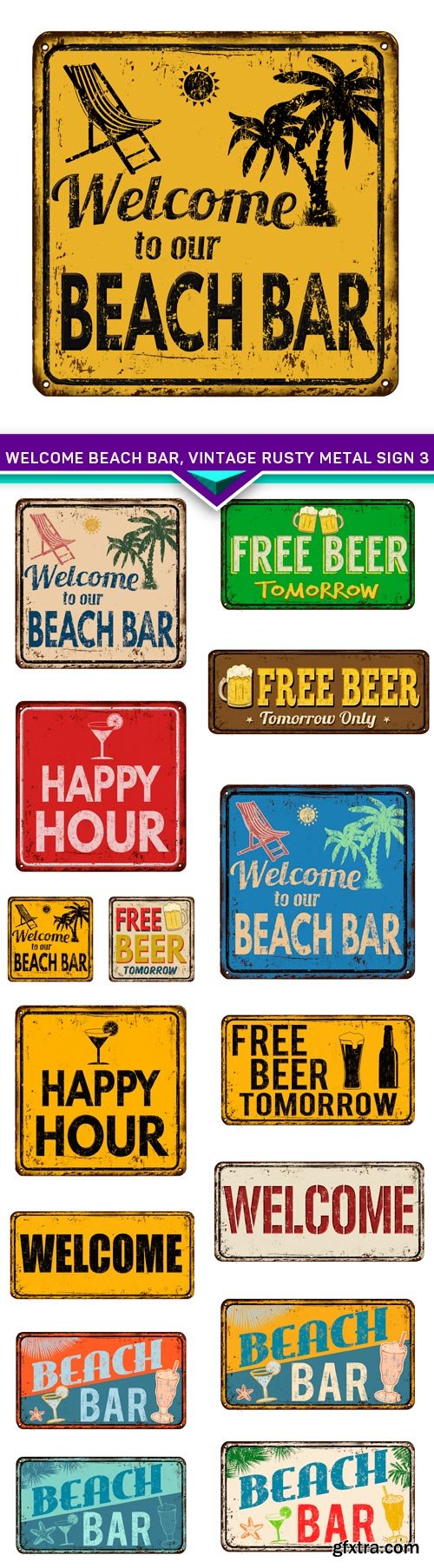 Welcome Beach bar, vintage rusty metal sign 3 15x EPS