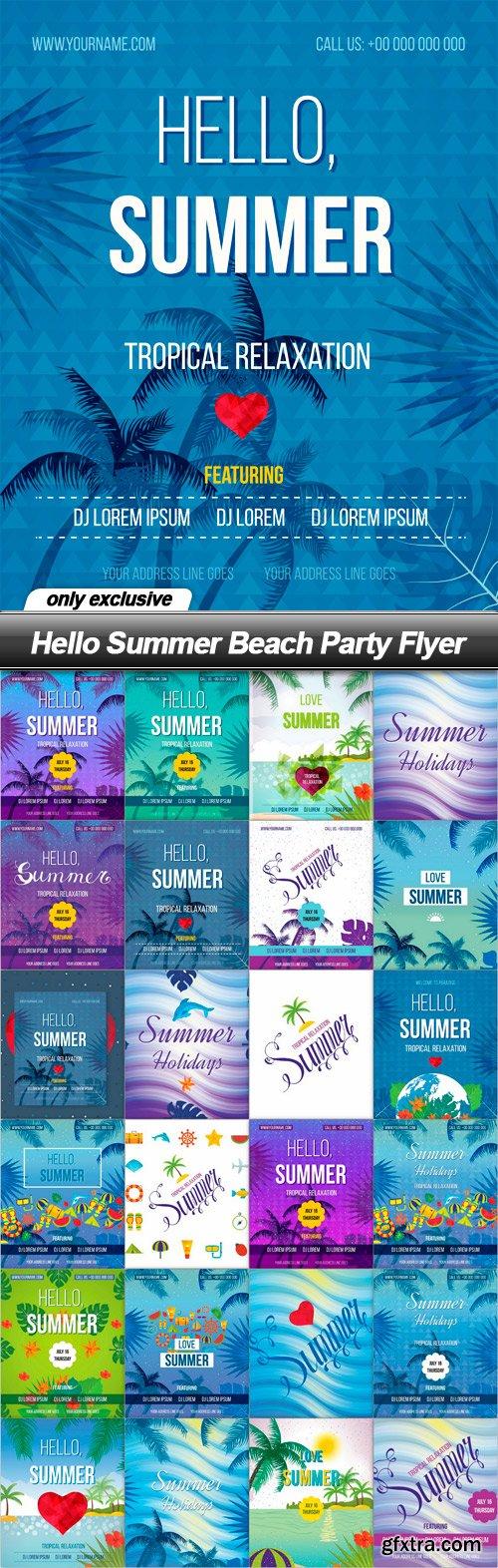 Hello Summer Beach Party Flyer - 25 EPS