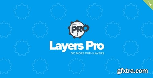 CodeCanyon - Layers Pro v1.6.2 - Extended Customization for Layers - 11225042