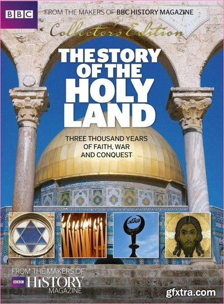 BBC History Magazine - The Story Of The Holyland