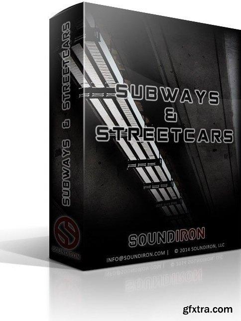 Soundiron SFX Subways and Street Cars KONTAKT-FANTASTiC