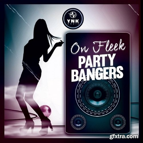 YnK Audio On Fleek Party Bangers ACiD MiDi REX FLP AiFF-FANTASTiC
