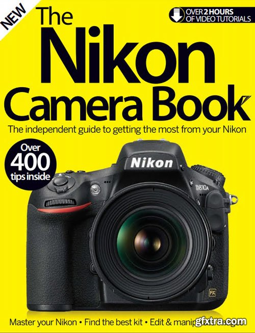 The Nikon Camera Book 6th Edition