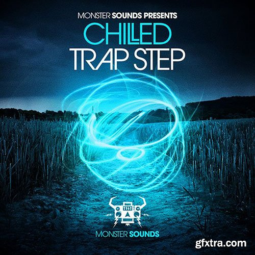 Monster Sounds Chilled Trap Step MULTiFORMAT FANTASTiC