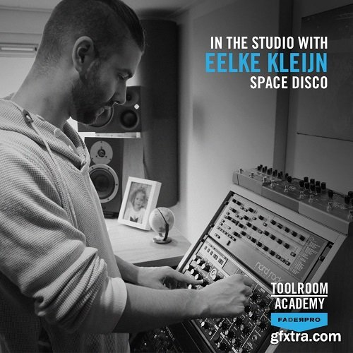 FaderPro In The Studio with Eelke Kleijn TUTORiAL-DECiBEL