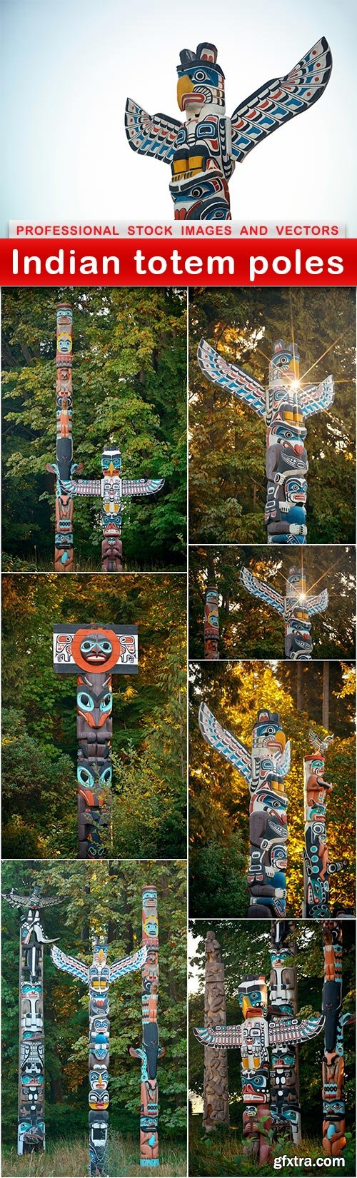 Indian totem poles - 8 UHQ JPEG