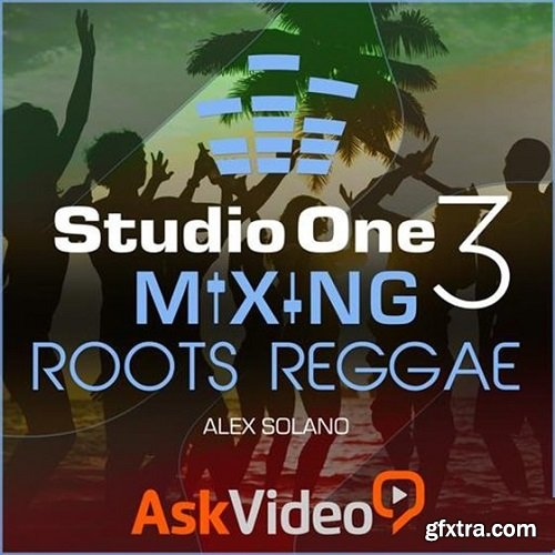 Ask Video Studio One 304 Mixing Roots Reggae TUTORiAL-SYNTHiC4TE