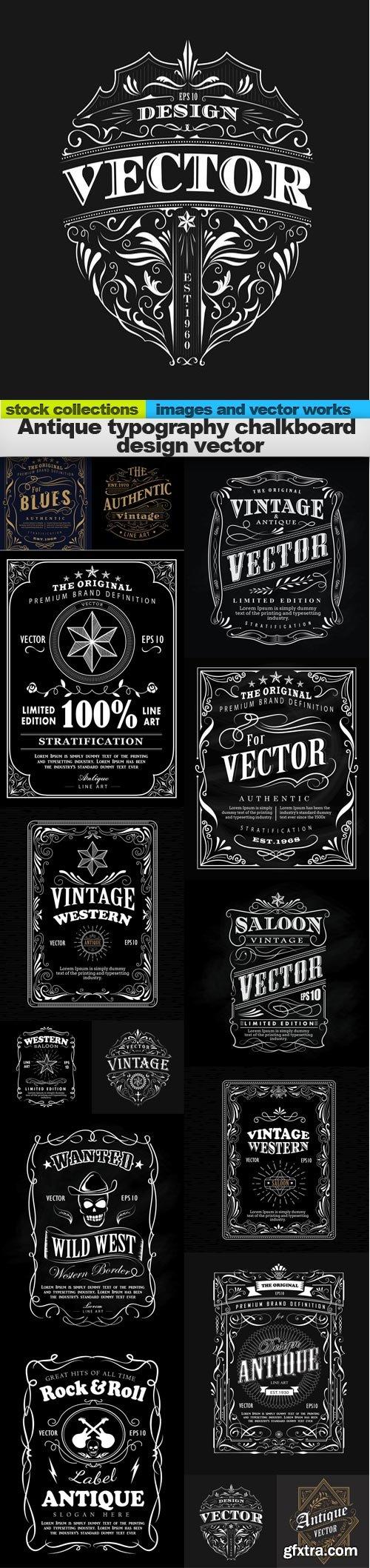 Antique typography chalkboard design vector, 15 x EPS